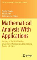 Mathematical Analysis With Applications: In Honor of the 90th Birthday of Constantin Corduneanu, Ekaterinburg, Russia, July 2018 - Springer Proceedings in Mathematics & Statistics 318 (Hardback)