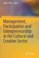 Management, Participation and Entrepreneurship in the Cultural and Creative Sector