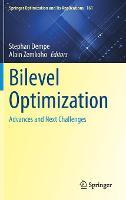 Bilevel Optimization: Advances and Next Challenges - Springer Optimization and Its Applications 161 (Hardback)