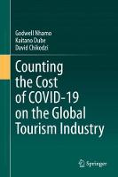 Counting the Cost of COVID-19 on the Global Tourism Industry (Hardback)