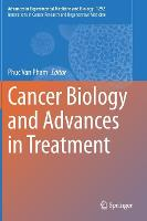 Cancer Biology and Advances in Treatment - Innovations in Cancer Research and Regenerative Medicine 1292 (Hardback)