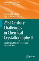 21st Century Challenges in Chemical Crystallography II: Structural Correlations and Data Interpretation - Structure and Bonding 186 (Hardback)
