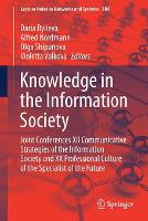 Knowledge in the Information Society: Joint Conferences XII Communicative Strategies of the Information Society and XX Professional Culture of the Specialist of the Future - Lecture Notes in Networks and Systems 184 (Paperback)