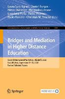 Bridges and Mediation in Higher Distance Education: Second International Workshop, HELMeTO 2020, Bari, BA, Italy, September 17-18, 2020, Revised Selected Papers - Communications in Computer and Information Science 1344 (Paperback)
