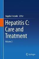 Hepatitis C: Care and Treatment: Volume 2 (Hardback)