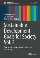 Sustainable Development Goals for Society Vol. 2: Food security, energy, climate action and biodiversity - Sustainable Development Goals Series (Hardback)