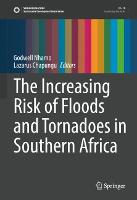The Increasing Risk of Floods and Tornadoes in Southern Africa - Sustainable Development Goals Series (Hardback)