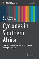 Cyclones in Southern Africa: Volume 3: Implications for the Sustainable Development Goals - Sustainable Development Goals Series (Hardback)