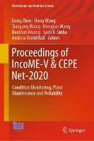 Proceedings of IncoME-V & CEPE Net-2020: Condition Monitoring, Plant Maintenance and Reliability - Mechanisms and Machine Science 105 (Hardback)