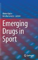 Emerging Drugs in Sport (Hardback)