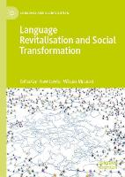 Language Revitalisation and Social Transformation - Language and Globalization (Hardback)