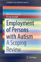 Employment of Persons with Autism: A Scoping Review - SpringerBriefs in Psychology (Paperback)