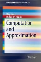 Computation and Approximation - SpringerBriefs in Mathematics (Paperback)