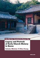 Legacy and Portrait of Early Church History in Korea