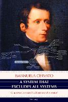 """A System That Excludes All Systems: Giacomo Leopardi's """"Zibaldone di pensieri"""" (Hardback)"""