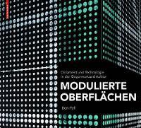 Modulierte Oberflachen: Ornament und Technologie in der Gegenwartsarchitektur (Hardback)