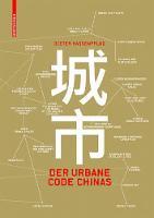 Der urbane Code Chinas (Paperback)