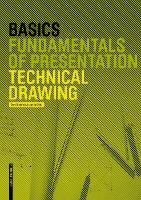 Basics Technical Drawing - Basics (Hardback)