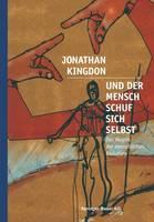 Und Der Mensch Schuf Sich Selbst (Paperback)