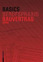 Basics Bauvertrag - Basics (Paperback)