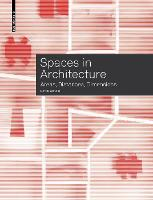Spaces in Architecture: Areas, Distances, Dimensions (Paperback)