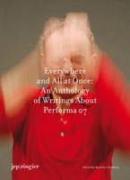 Performa: Everywhere and All at Once (Paperback)