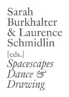 Spacescapes: Dance & Drawing (English Edition) - Documents Series (Paperback)