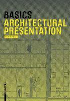 Basics Architectural Presentation - Basics (Paperback)