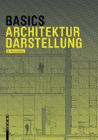 Basics Architekturdarstellung - Basics (Paperback)