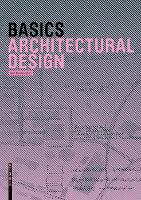 Basics Architectural Design - Basics (Paperback)