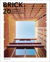 Brick 20: Outstanding International Brick Architecture (Hardback)