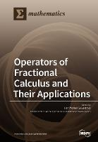 Operators of Fractional Calculus and Their Applications (Paperback)