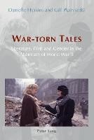 War-Torn Tales: Literature, Film and Gender in the Aftermath of World War II (Paperback)