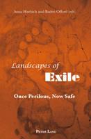 Landscapes of Exile: Once Perilous, Now Safe (Paperback)