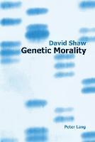 Genetic Morality (Paperback)