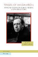 Tenses of Imagination: Raymond Williams on Science Fiction, Utopia and Dystopia - Ralahine Utopian Studies 7 (Paperback)