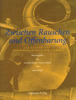 Zwischen Rauschen Und Offenbarung: Zur Kultur- Und Mediengeschichte Der Stimme - Einstein Bucher (Hardback)
