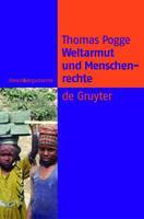 Weltarmut und Menschenrechte: Kosmopolitische Verantwortung und Reformen (Paperback)