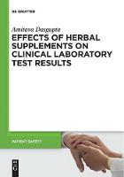 Effects of Herbal Supplements on Clinical Laboratory Test Results - Patient Safety (Hardback)