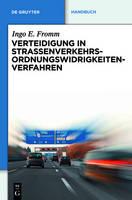 Verteidigung in Strassenverkehrs-Ordnungswidrigkeitenverfahren - de Gruyter Handbuch (Hardback)