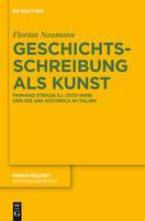Geschichtsschreibung als Kunst - Fruhe Neuzeit, 161 (Hardback)