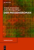 Der Prasensroman - Narratologia 36 (Hardback)