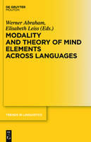 Modality and Theory of Mind Elements Across Languages - Trends in Linguistics. Studies and Monographs  [TILSM] v. 243