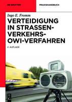 Verteidigung in Strassenverkehrs-Owi-Verfahren - de Gruyter Praxishandbuch (Hardback)