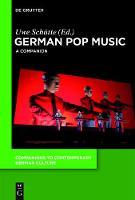 German Pop Music: A Companion - Companions to Contemporary German Culture (Paperback)
