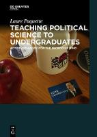Teaching Political Science to Undergraduates: Active Pedagogy for the Microchip Mind (Hardback)