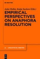 Empirical Perspectives on Anaphora Resolution - Linguistische Arbeiten 563