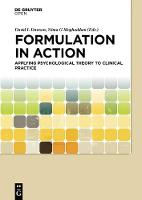 Formulation in Action: Applying Psychological Theory to Clinical Practice (Hardback)