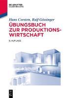 bungsbuch Zur Produktionswirtschaft - Lehr- Und Handbucher Der Betriebswirtschaftslehre (Paperback)