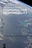 Cosmopolitan Responsibility: Global Injustice, Relational Equality, and Individual Agency (Hardback)